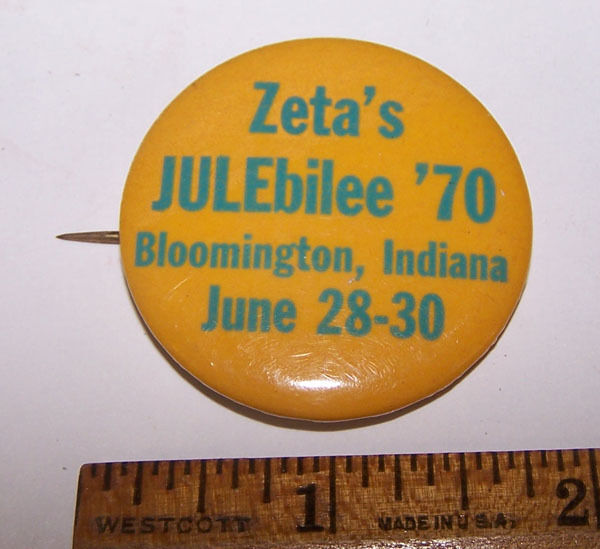 Vintage Zeta's JUBEbilee 1970 BLOOMINGTON INDIANA Pinback Button IU University