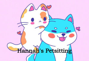 Reliable In-Home Petsitter - Hannah's Petsitting