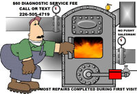 Furnace Fireplace Boiler Heating Repairs $60 Service/Diagnostic