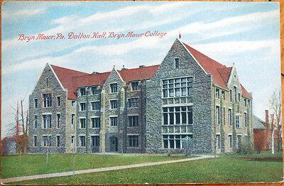 1910 Postcard  Dalton Hall  Bryn Mawr College   Pennsylvania Pa
