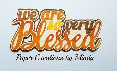Craftecafe Mindy Fall Blessed  premade paper piece scrapbook die cut Title
