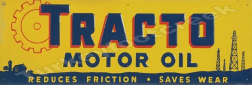 """TRACTO MOTOR OIL 6"""" x 18"""" METAL SIGN"""