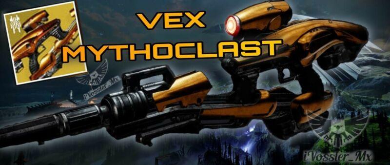 VEX MYTHOCLAST- GUARANTEED DROP - [ PS4/ PS5 ]