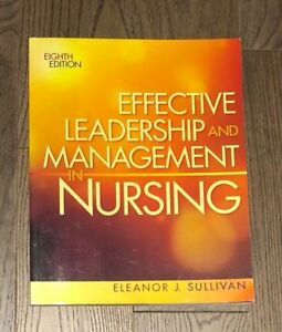 Effective Leadership and Management in Nursing (8th Edition)