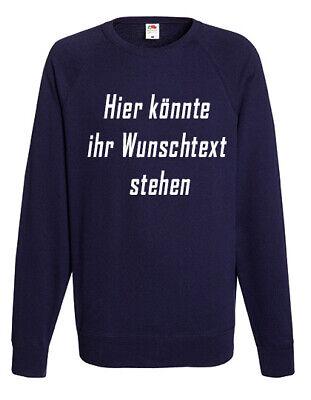 Herren Sweatshirt mit Wunschtext Aufdruck Pullover  S M L XL XXL viele Farben