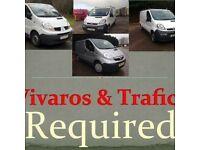 WANTED TRAFIC VIVARO PRIMASTAR VANS FOR CASH