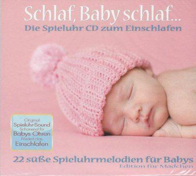 Schlaf Baby schlaf...  - Die Spieluhr CD zum Einschlafen Edition für Mädchen