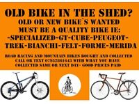 High end quality bikes wanted.