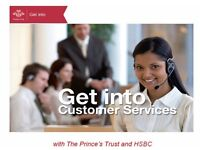The Prince's Trust Get Into Customer Services (HSBC)
