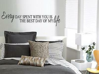 EVERY DAY SPENT WITH YOU IS BEST DAY Wall Art Decal Quote Words Lettering (Best Word With Letters)