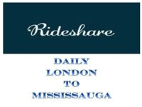 LONDON TO MISSISSAUGA DAILY (MONDAY TO SUNDAY)