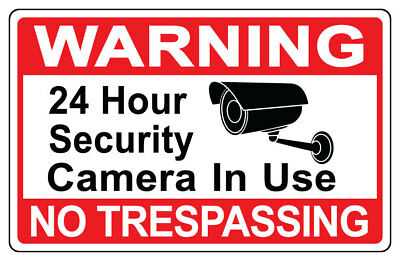 Warning 24 Hour Video Surveillance Security No Trespassing Warning Sign