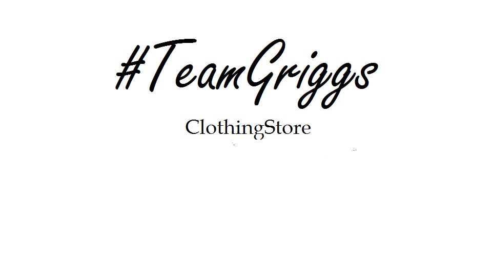 #TeamGriggs Clothing Store