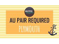 ***AU PAIR REQUIRED - PLYMOUTH***
