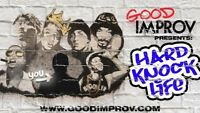 Good Improv presents: Hard Knock Life