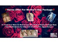 🌹Henna Offer For Mother's Day Package🌹 £15