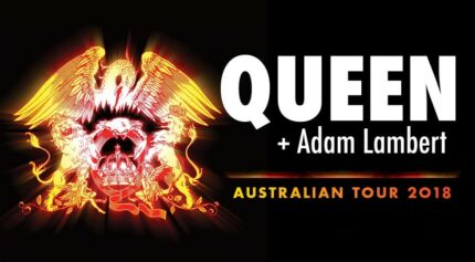 Queen + Adam Lambert - Wed 21 & Thurs 22 February 2018 8:15pm @ Quodos