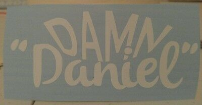 "6"" Damn daniel decal static stance jdm decal kdm suh dude vans sticker bbuy2get1"