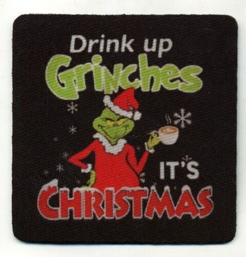 Drink Up Grinches Its Christmas - Christmas Wine COASTER