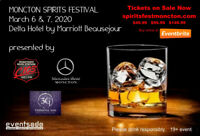 Moncton Spirits Festival March 6 & 7, 2020