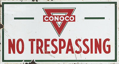 CONOCO - NO TRESPASSING METAL SIGN