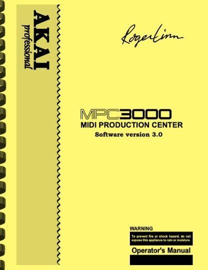 Akai MPC3000 Version 3.0 OWNER S MANUAL And SERVICE MANUAL - $32.95