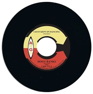 Doug Banks I Just Kept On Dancing Northern Soul  Vinyl 45
