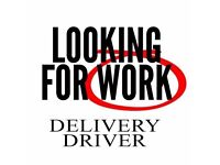 Looking for work as a delivery driver ASAP