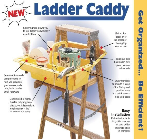 Ladder Caddy for the Handy man or woman.......