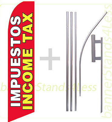 Impuestos Income Tax -swooper Feather Flutter Sign Banner Tall Flag 15 Kit Rb