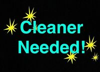 Cleaner Needed!!