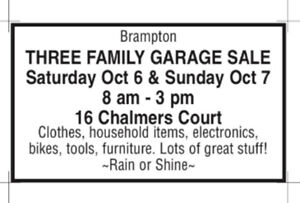 Yard sale rain or shine Saturday and Sunday October 6 and 7.