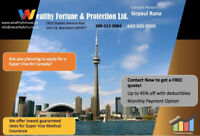 SUPER VISA, TRAVEL AND VISITORS INSURANCE AT LOWEST RATES .