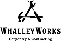 WhalleyWorks - Carpentry and Contracting