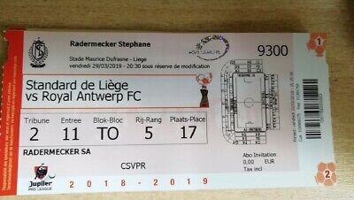 Ticket footbal Standard de Liège  R Antwerp FC 29/03/2019 2018-2019 PO1 Belgique