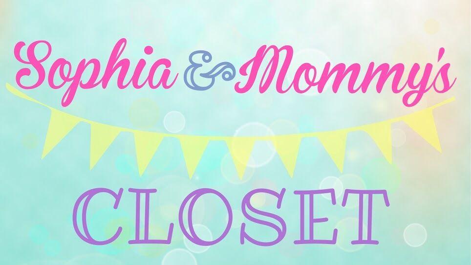 Sophia&Mommy s Closet