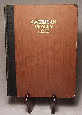 American Indian Life by Elsie Parsons/Scarce 1925 Large Illustrated Hardback