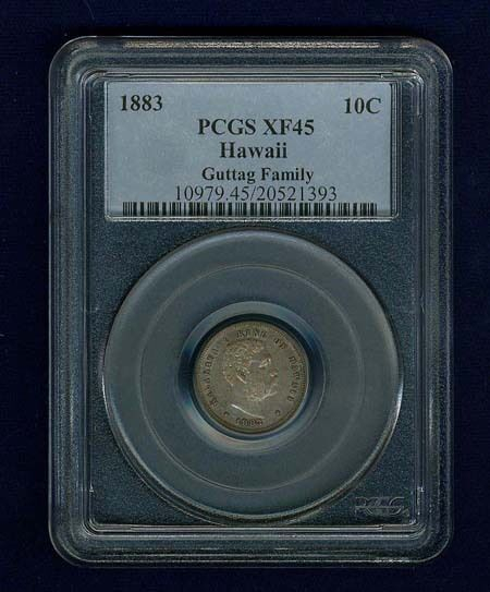 HAWAII  KING KALAKAUA I   1883  DIME / 10 CENTS SILVER COIN, PCGS CERTIFIED XF45