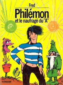FRED PHILÉMON ET LE NAUFRAGÉ DU ''A'' EXCELLENT ÉTAT TAXES INCLU