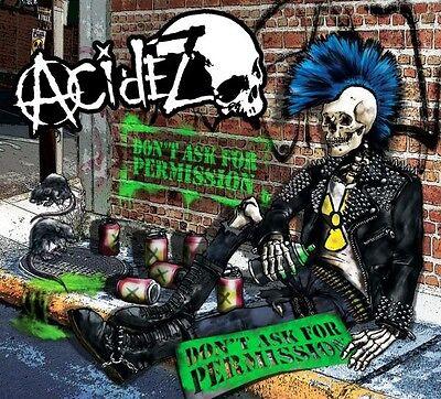 Acidez    Dont Ask For Permission Cd   New   Sealed  2015  Hardcore Punk