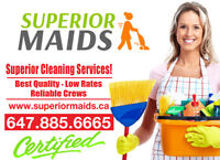 CALL SUPERIOR MAIDS FOR BEST CLEANING FOR YOUR HOME OR OFFICE !!