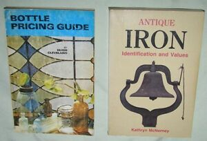 TWO COLLECT. BKS: ANTIQUE IRON, & BOTTLE PRICING GDES, '83, '76