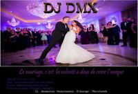 DJ, DJ DMX, MARIAGES, WEDDINGS, PHOTOBOOTH, FETES, PARTY'S