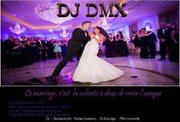 DJ, DJ DMX, MARIAGES, WEDDINGS, PHOTOBOOTH, DIVERTISSEMENT, fete