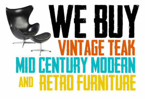 We BUY Mid-Century / Vintage / Teak / Rosewood Furniture