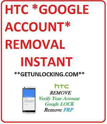 HTC 10 A9 M9 626 530 728 AND  MORE FRP GMAIL GOOGLE ACCOUNT REMOVAL REMOTLY