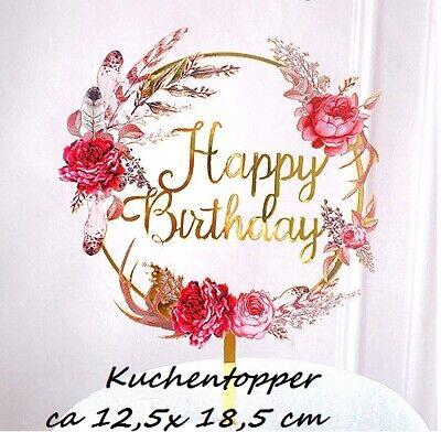 Happy Birthday Geburtstag Tortentopper Kuchen Topper Tortenstecker Blumen