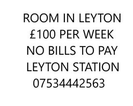 SINGLE ROOM £100- DOUBLE ROOM £150 -NEAR LEYTON STATION E10- NO BILLS TO PAY/NO DEPOSIT-07534442563