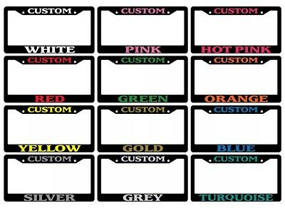 Black License Plate Frame CUSTOM PERSONALIZE CHOOSE YOUR COLOR CUSTOM TEXT - Personalized License Plate Frame