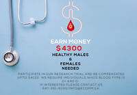 PARTICIPATE IN RESEARCH STUDIES GET PAID $4300 O BLOOD GROUP